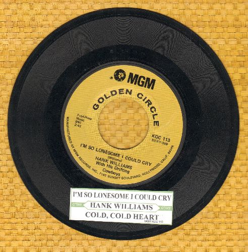 Williams, Hank - I'm So Lonesome I Could Cry/Cold, Cold Heart (double-hit re-issue with juke box label - NM9/ - 45 rpm Records