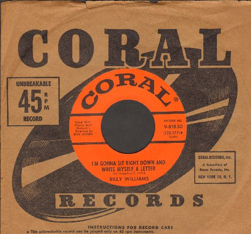 Williams, Billy - I'm Gonna Sit Right Down And Write Myself A Letter/Date With The Blues (with vintage Coral company sleeve and juke box label) - NM9/ - 45 rpm Records