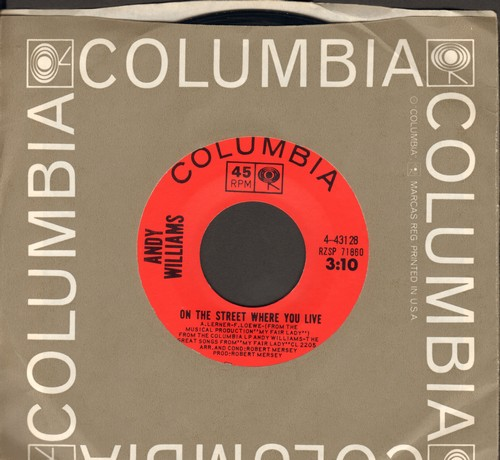 Williams, Andy - On The Street Where You Live/Almost There (with Columbia company sleeve) - NM9/ - 45 rpm Records