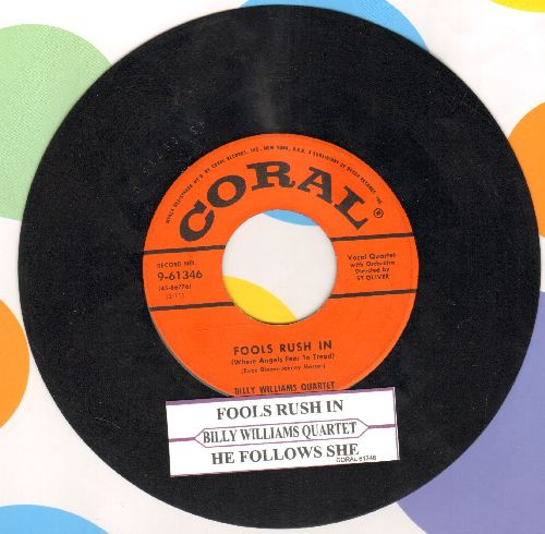 Williams, Billy Quartet - Fools Rush In/He Follows She (with juke box label) - EX8/ - 45 rpm Records