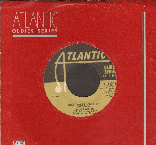 Willis, Chuck - What Am I Living For/Hang Up My Rock And Roll Shoes (1970s pressing with Atlantic company sleeve) - VG7/ - 45 rpm Records