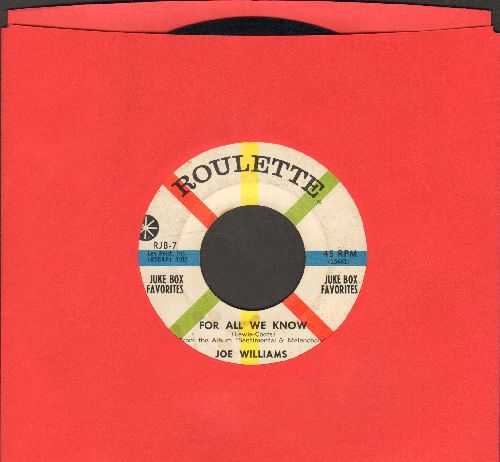 Williams, Joe - For All We Know/Just As Though You Were Here (DJ advance pressing) - EX8/ - 45 rpm Records