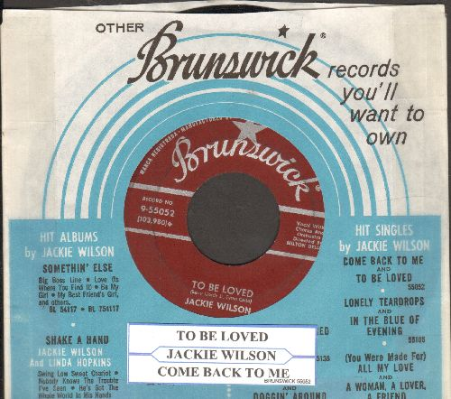 Wilson, Jackie - To Be Loved/Come Back To Me (with vintage Brunswick company sleeve) - VG7/ - 45 rpm Records