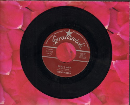 Wilson, Jackie - That's Why (I Love You So)/Love Is All (maroon label first pressing) - EX8/ - 45 rpm Records