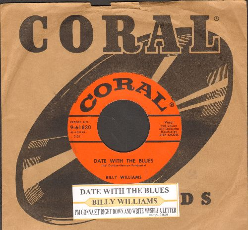 Williams, Billy - I'm Gonna Sit Right Down And Write Myself A Letter/Date With The Blues (with vintage Coral company sleeve and juke box label) - EX8/ - 45 rpm Records