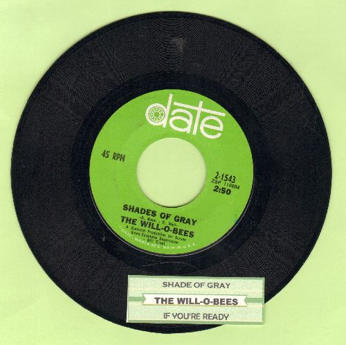 Will-O-Bees - Shades Of Gray/If You're ready (with juke box label) - NM9/ - 45 rpm Records