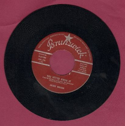 Wilson, Jackie - You Better Know It/Never Go Away - VG7/ - 45 rpm Records