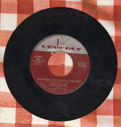 Williams, Andy - Your Hand, Your Heart, Your Love/Promise Me, Love - EX8/ - 45 rpm Records