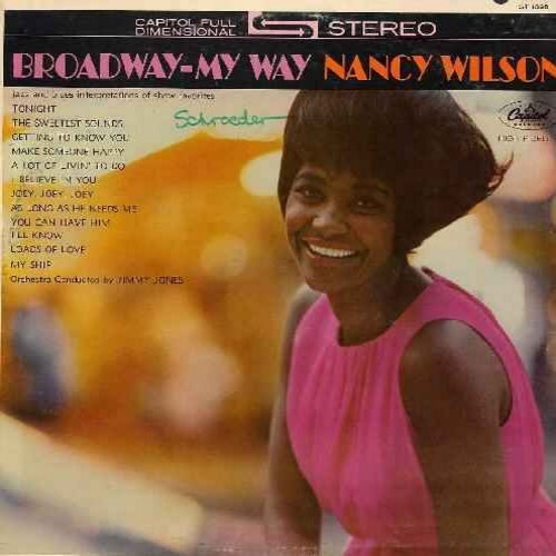 Wilson, Nancy - Broadway-My Way: Tonight, Make Someone Happy, Getting To Know You, You Can Have Him (Vinyl LP record) - NM9/EX8 - LP Records