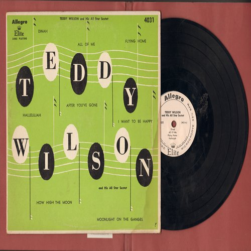 Wilson, Teddy & His All Star Sextet - Teddy Wilson and His All Star Sextet: Dinah/All Of Me/Flying Home/Halelujah/After You've Gone/I Want To Be Happy/How High The Moon/Moonlight On The Ganges (10 inch vinyl LP record) - EX8/VG7 - LP Records