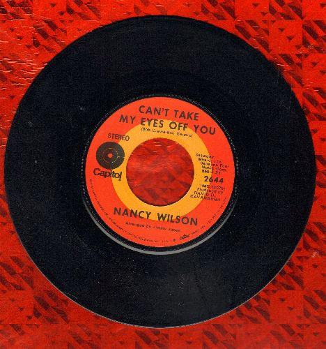 Wilson, Nancy - Can't Take My Eyes Off You/Do You Know Why - NM9/ - 45 rpm Records
