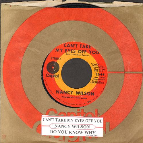 Wilson, Nancy - Can't Take My Eyes Off You/Do You Know Why (with juke box label and Capitol company sleeve) - EX8/ - 45 rpm Records