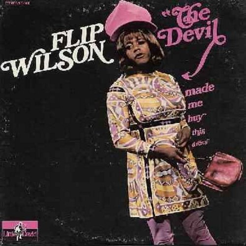 Wilson, Flip - The Devil Made Me Buy This Dress: Flip Wilson (and/or Geraldine Jones) deliver another hilarious set of comedy material. (Original first issue vinyl LP record) - VG6/VG7 - LP Records