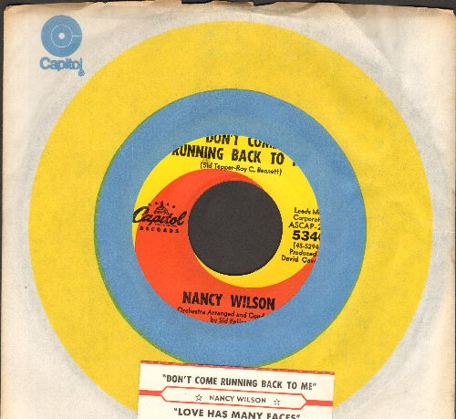 Wilson, Nancy - Don't Come Running Back To Me/Love Has Many Faces (with Capitol company sleeve and juke box label) - NM9/ - 45 rpm Records
