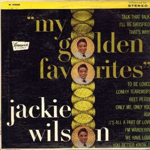 Wilson, Jackie - My Golden Favorites: Reet Petite, To Be Loved, That's Why (I Love You So), We Have Love, Lonely Teardrops, I'll Be Satisfied (Vinyl STEREO LP record, multi-color arrow) - VG7/VG7 - LP Records