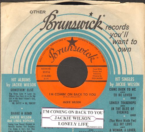 Wilson, Jackie - I'm Comin' On Back To You/Lonely Life (with Brunswick company sleeve and juke box label) - EX8/ - 45 rpm Records
