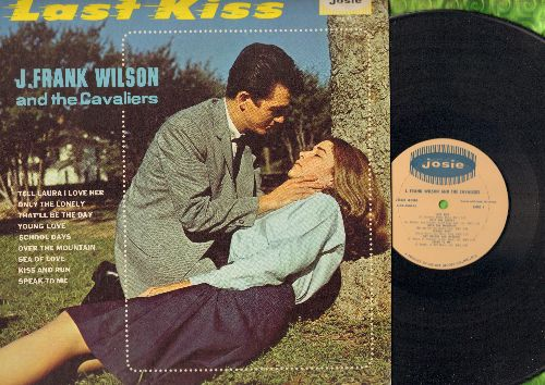Wilson, J. Frank & The Cavaliers - Last Kiss: Tell Laura I Love Her, Young Love, Sea Of Love, Over The Mountain, That'll Be The Day (Vinyl MONO LP record, NICE condition!) - NM9/NM9 - LP Records