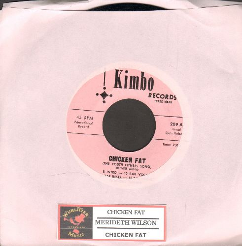 Wilson, Meredith - Chicken Fat (Vocal)/Chicken Fat (Instrumental) - NM9/ - 45 rpm Records