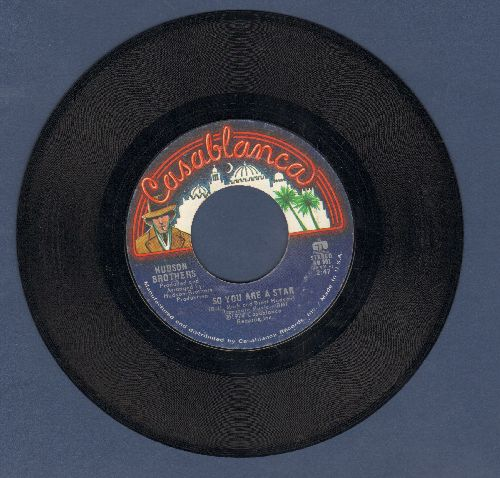 Hudson Brothers - So You Are A Star/Ma Ma Ma Baby - NM9/ - 45 rpm Records