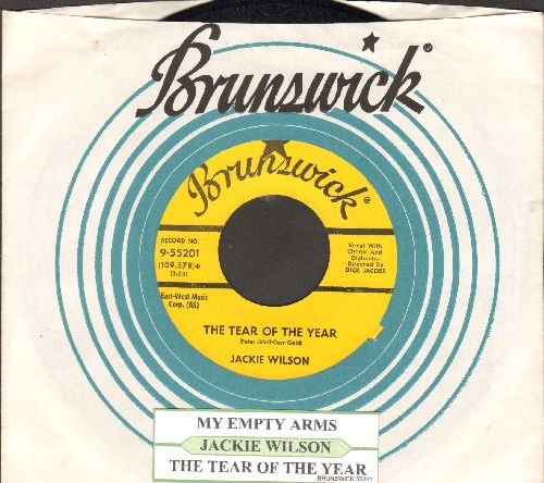 Wilson, Jackie - The Tear Of The Year/My Empty Arms (with juke box label and Brunswick company sleeve) - EX8/ - 45 rpm Records