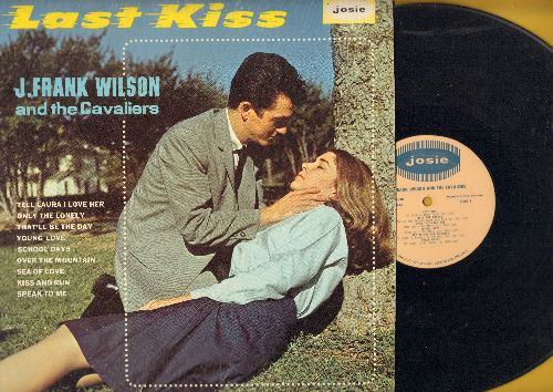 Wilson, J. Frank & The Cavaliers - Last Kiss: Tell Laura I Love Her, Young Love, That'll Be The Day, Sea Of Love, Over The Mountain (vinyl MONO LP record) - EX8/VG7 - LP Records