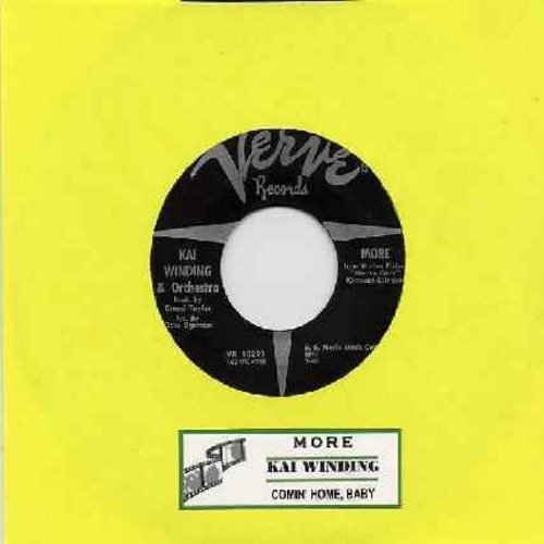 Winding, Kai - More/Comin' Home Baby (with juke box label) - EX8/ - 45 rpm Records