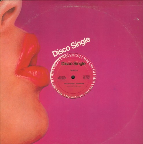 Wings - Goodnight Tonight (Don't Say It)/Daytime Nightime Suffering (12 inch vinyl Maxi Single) - NM9/ - LP Records