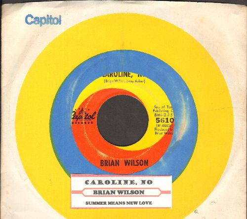 Wilson, Brian - Caroline, No/Sumer Means New Love (with juke box label and Capitol company sleeve) - VG7/ - 45 rpm Records
