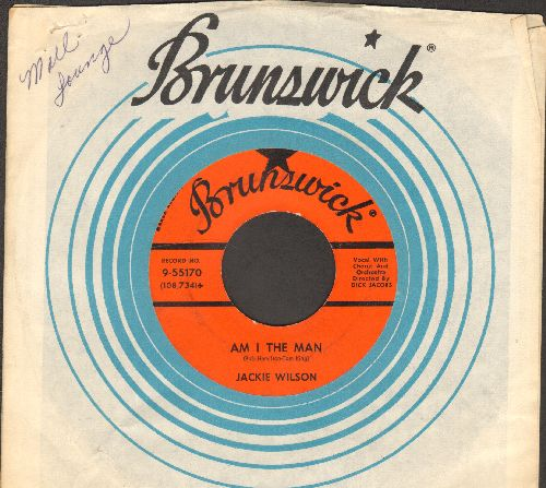 Wilson, Jackie - Am I The Man?/Alone At Last (with RARE Brunswick company sleeve) - EX8/ - 45 rpm Records