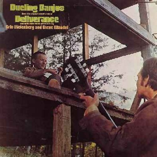 Weissberg, Eric & Steve Mandel - Dueling Banjos from the original sound track of Deliverance and additional music performed by Eric Weissberg and Steve Mandel (Vinyl STEREO LP record) - NM9/NM9 - LP Records
