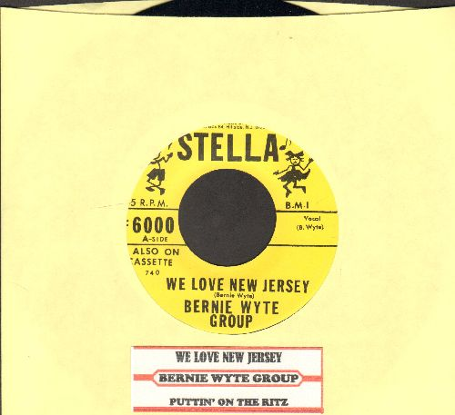 Wyte, Bernie Group - We Love New Jersey/Puttin' On The Ritz (with juke box label) - NM9/ - 45 rpm Records