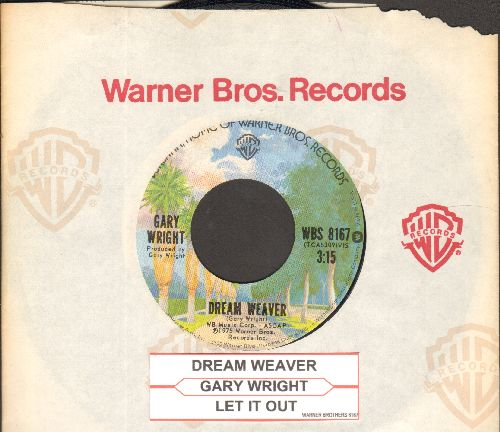 Wright, Gary - Dream Weaver/Let It Out (with juke box label) - NM9/ - 45 rpm Records