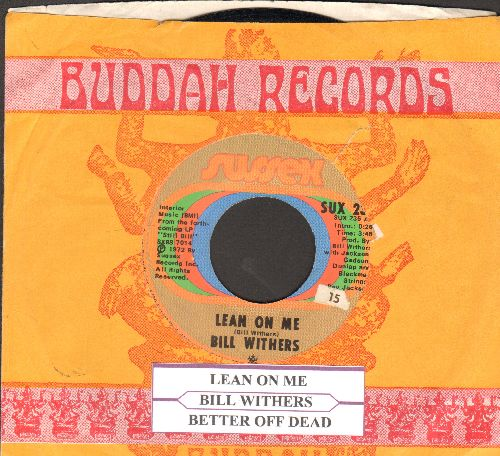 Withers, Bill - Lean On Me/Better Off Dead (with juke box label) - NM9/ - 45 rpm Records