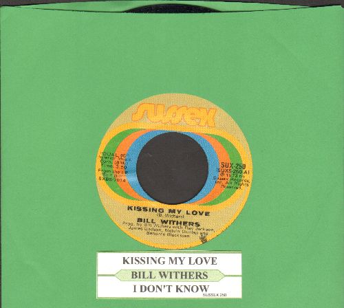 Withers, Bill - Kissing My Love/I Don't Know (with juke box label) - EX8/ - 45 rpm Records