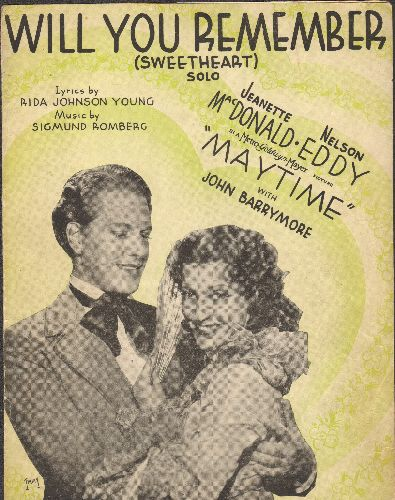 MacDonald, Jeanette & Nelson Eddy - Will You Remember (Sweetheart) - Solo - Vintage SHEET MUSIC, NICE cover portrait of Jeanette MacDonalds and Nelson Eddy. - VG7/ - Sheet Music