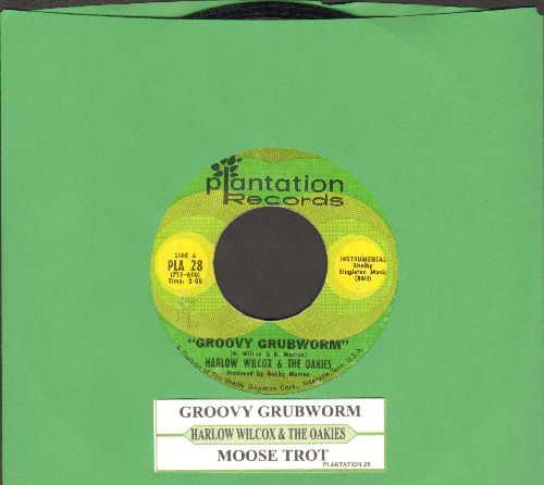 Wilcox, Harlow & The Oakies - Groovy Grubworm/Moose Trot (with juke box label) - NM9/ - 45 rpm Records
