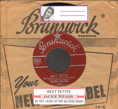Wilson, Jackie - Reet Petite/By The Light Of The Silvery Moon (maroon label first issue with juke box label and RARE Brunswick company sleeve) - NM9/ - 45 rpm Records