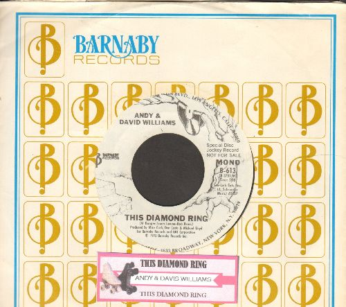 Williams, Andy & David - This Diamond Ring (double-A-sided DJ advance pressing with MONO and STEREO version, with Barnaby company sleeve) - NM9/ - 45 rpm Records