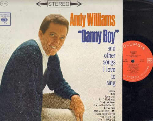 Williams, Andy - Danny Boy: Tammy, Secret Love, Twelfth Of Never, Summertime, I Want To Be Wanted (Vinyl STEREO LP record) - EX8/EX8 - LP Records