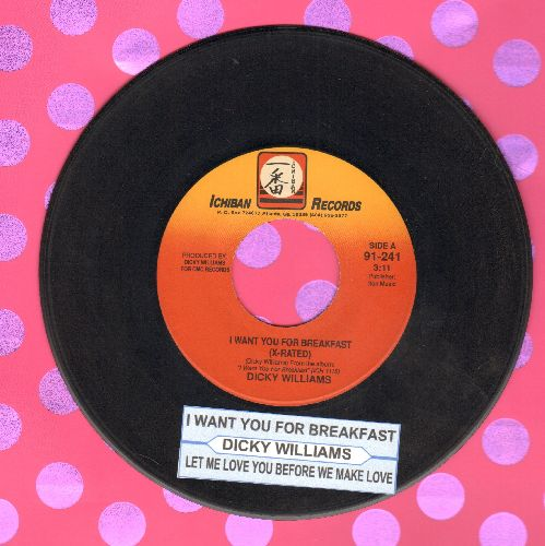 Williams, Dicky - I Want You For Breakfast/Let Me Love You before We Make Love (Novelty Record, not for mixed company! - with juke box label) - NM9/ - 45 rpm Records