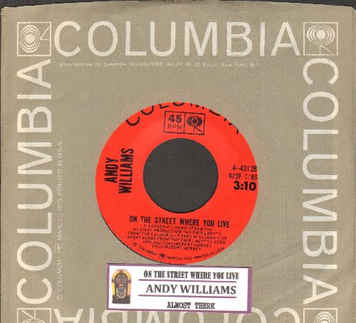 Williams, Andy - On The Street Where You Live/Almost There (with juke box label and Columbia company sleeve) - NM9/ - 45 rpm Records