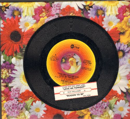 Williams, Don - (Turn Out The Light And) Love Me Tonight/Reason To Be (with juke box label) - NM9/ - 45 rpm Records