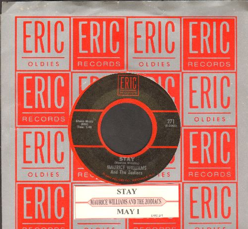 Williams, Maurice & The Zodiacs - Stay/May I (double-hit re-issue with juke box label and Eric company sleeve)  - NM9/ - 45 rpm Records