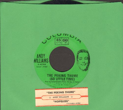 Williams, Andy - The Peking Theme (So Little Time)/Hopeless (with juke box label) - EX8/ - 45 rpm Records