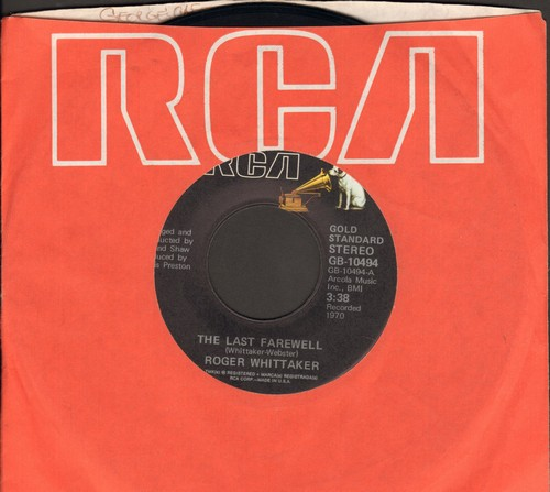 Whittaker, Roger - The Last Farewell (For You Are Beautiful)/Paradise (re-issue with RCA company sleeve) - EX8/ - 45 rpm Records