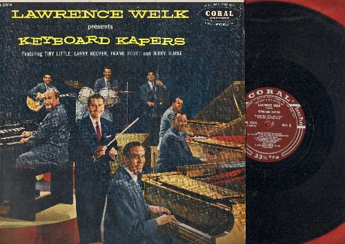 Welk, Lawrence - Lawrence Welk Presents Keyboard Kapers featuring Tiny Little, Larry Hooper, Frank Scott and Jerry Burke (vinyl MONO LP record, maroon label first pressing) - EX8/EX8 - LP Records