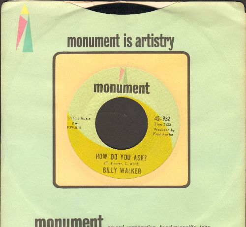 Walker, Billy - How Do You Ask?The Old French Quarter (with vintage Monument company sleeve) - EX8/ - 45 rpm Records