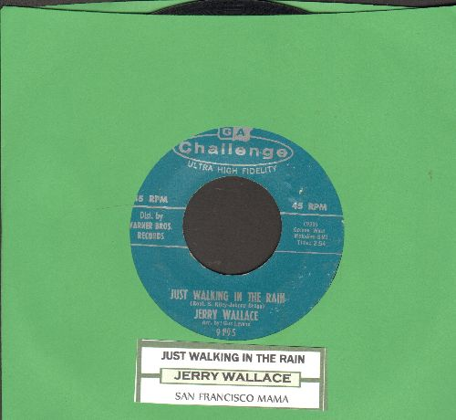 Wallace, Jerry - Just Walking In The Rain/San Francisco Mama (with juke box label) - EX8/ - 45 rpm Records