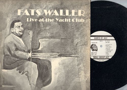 Waller, Fats - Love At The Yacht Club: St. Louis Blues, Honeysuckle Rose, Yacht Club Swing, What Do You Know About Love? (vinyl LP record, 1983 pressing of vintage Jazz recordings) - NM9/EX8 - LP Records