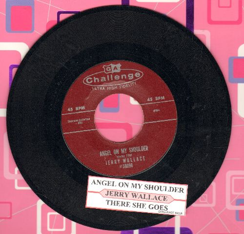 Wallace, Jerry - Angel On My Shoulder/There She Goes (with juke box label) - NM9/ - 45 rpm Records